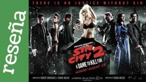 Sin City 2 reseña