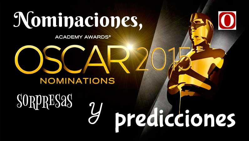 Nominaciones Oscar 2015, sorpresas y predicciones