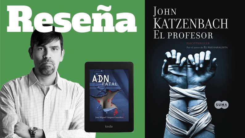 """Reseña: """"El Profesor"""" de John Katzenback"""