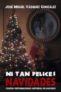 Ni tan Felices Navidades